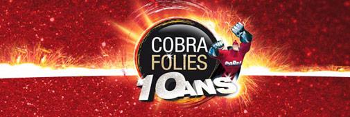 Cobrafolies 10 ans
