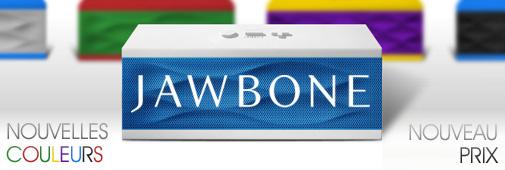 Jawbone, nouvelles couleurs nouveau prix