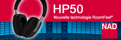 NAD Viso HP50 équipé de la technologie Roomfeel