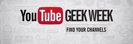 Youtube Geek Week : le programme