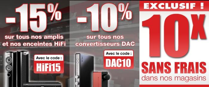 3 offres exceptionnelles : -15% sur les amplis et les enceintes Hi-Fi / -10% sur les convertisseurs DAC / Paiement en 10x sans frais