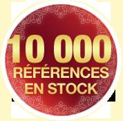 Plus de 10 000 références en stock !