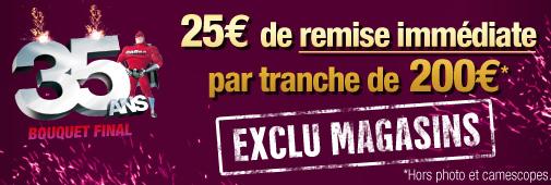 25€ par tranche de 200€