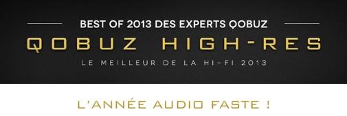 Qobuz Awards 2013 : les meilleurs produits Hi-Fi de l'année 2013 !
