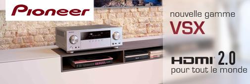 Nouvelle gamme Pioneer 2014 - 2015 : amplis VSX-329, VSX-524, VSX-529, VSX-824,VSX-924,SC1224 et SC-2024
