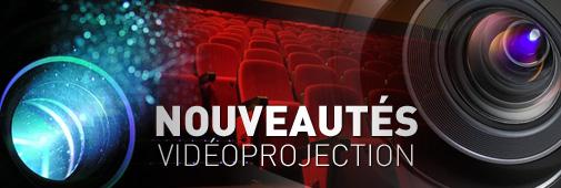nouveautés vidéoprojection 2014