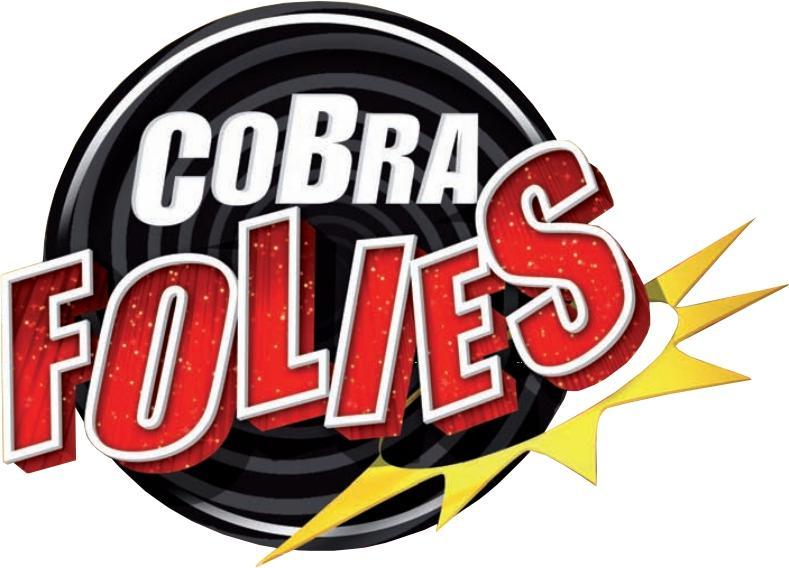 CobraFolies : immanquable