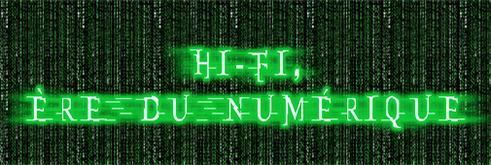 Hi-Fi : L'ère Numérique