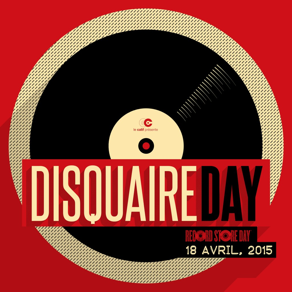 le Disquaire Day - record Store Day 2015