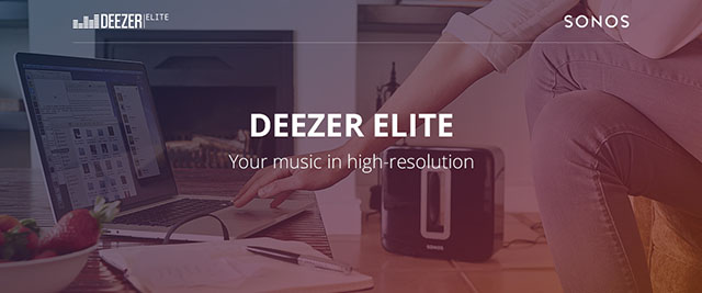 Deezer Elite en association avec SONOS
