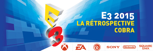 Rétrospective E3 2015