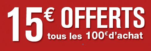 Promo : 15€ offerts tous les 100€ d'achat