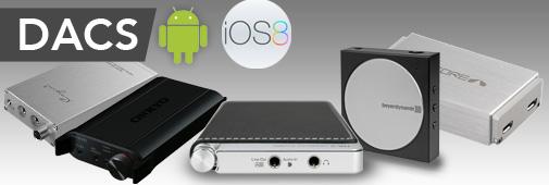 Des Convertisseurs DACs compatibles iOS et Android