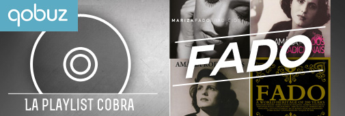 Playlist n°1 par Cobrason : le Fado