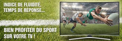 L'indice de fluidité, le temps de réponse, pour profiter du sport sur votre TV