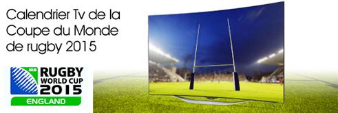 Calendrier Tv de la Coupe du monde de rugby 2015