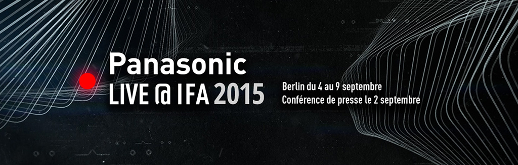 Panasonic à l'IFA 2015 de Berlin