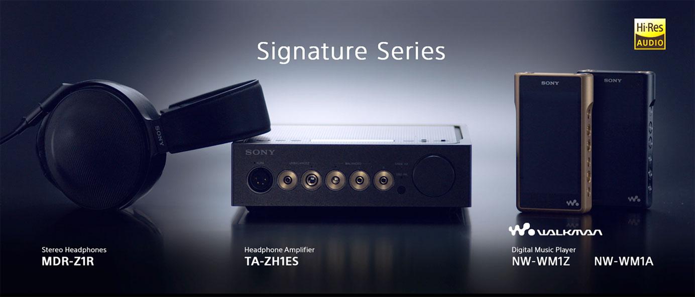 Sony Série Signature