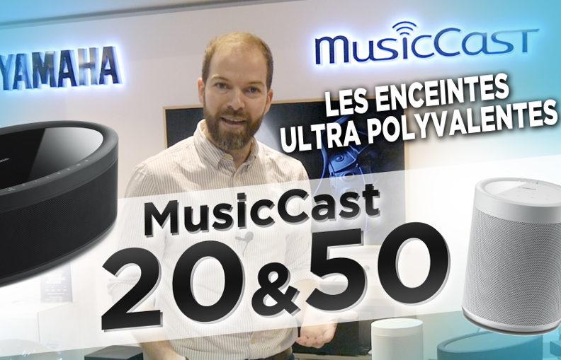 Présentation vidéo des enceintes sans fil multiroom Yamaha MusicCast 20 et MusicCast 50