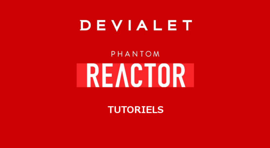Comment déballer, utiliser et installer vos enceintes sans fil Devialet Phantom Reactor