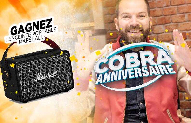 Profitez de conditions exceptionnelles pendant l'anniversaire Cobra