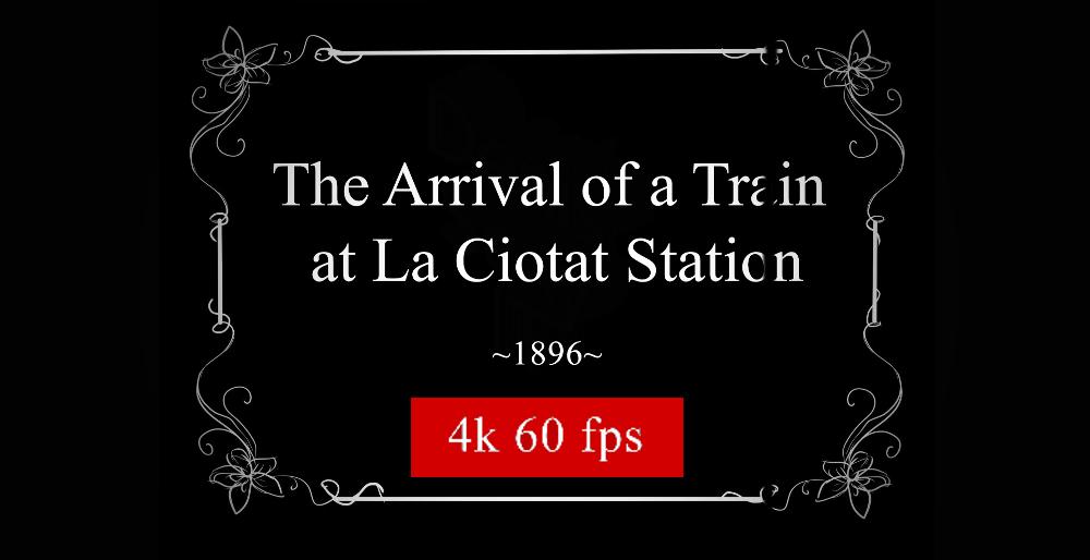 Restauration 4K 60p du 1er film de l'histoire du cinéma