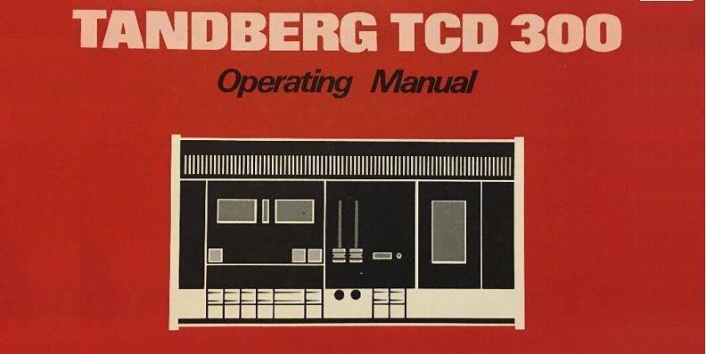 Tandberg TCD 300