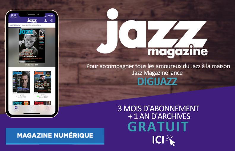 DIGIJAZZ : Jazz Magazine offre 3 mois d'abonnement et 1 an d'archives !