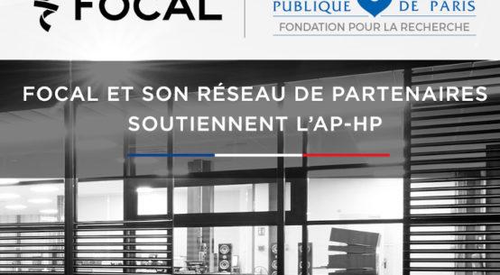 Focal et ses partenaires soutiennent l'Assistance Publique - Hôpitaux de Paris