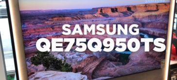 Présentation Samsung Q950T + débat OLED vs QLED !